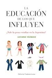 Papel Educacion De Los Que Influyen, La