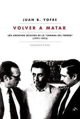 Papel Volver A Matar. Archivos Ocultos De La Camara Del Terror (19