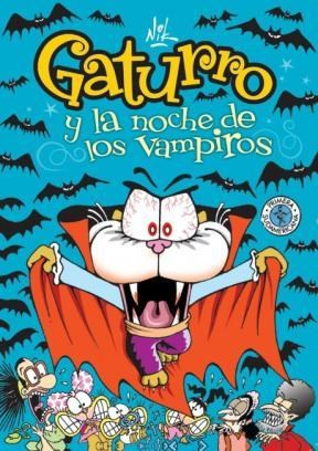 Papel Gaturro 6. Gaturro Y La Noche De Los Vampiros