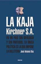 Libro La Kaja Kirchner S. A.