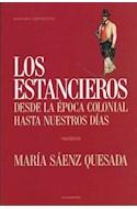 Papel ESTANCIEROS (DESDE LA EPOCA COLONIAL HASTA NUESTROS DIAS)  (ENSAYO)