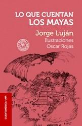 Libro Lo Que Cuentan Los Mayas