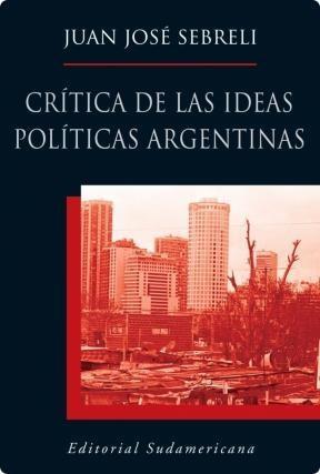 E-book Crítica De Las Ideas Políticas Argentinas
