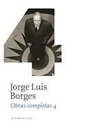 Papel OBRAS COMPLETAS 4 (BORGES JORGE LUIS) (CARTONE)
