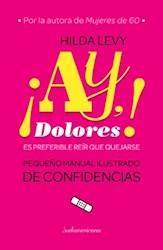 Libro Ay  Dolores !