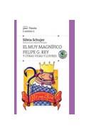 Papel MUY MAGNIFICO FELIPE G. REY Y OTRAS VIDAS ILUSTRES (COLECCION PAN FLAUTA) (9 AÑOS)