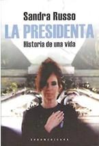 Papel LA PRESIDENTA HISTORIA DE UNA VIDA