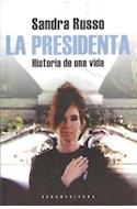 Papel PRESIDENTA HISTORIA DE UNA VIDA