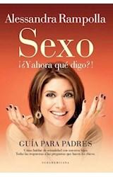 Papel SEXO Y AHORA QUE DIGO
