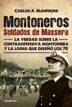 Papel Montoneros. Soldados De Massera