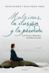 Papel Malvinas, La Ilusion Y La Perdida