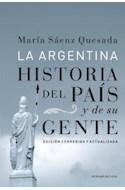 Papel ARGENTINA HISTORIA DEL PAIS Y DE SU GENTE (EDICION CORREGIDA Y ACTUALIZADA)