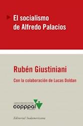 Papel Socialismo De Alfredo Palacios, El