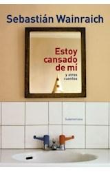 Papel ESTOY CANSADO DE MI Y OTROS CUENTOS