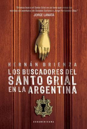 E-book Los Buscadores Del Santo Grial En La Argentina
