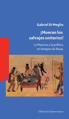 E-book ¡Mueran Los Salvajes Unitarios!