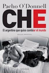 Papel Che El Argentino Que Quiso Cambiar El Mundo