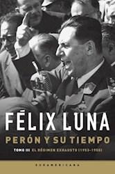 Papel Peron Y Su Tiempo Tomo Iii 1953-1955