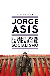 Libro El Sentido De La Vida En El Socialismo