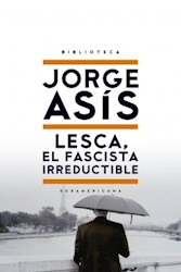 Libro Lesca  El Fascista Irreductible