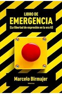 Papel LIBRO DE EMERGENCIA LA LIBERTAD DE EXPRESION EN LA ERA  K