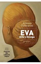 Papel EVA ALFA Y OMEGA (INCLUYE ADEMAS EL RELATO POGROM DEL C  ABECITA NEGRA)
