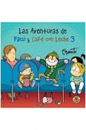 Papel AVENTURAS DE FACU Y CAFE CON LECHE 3 (PRIMERA SUDAMERIC  ANA)