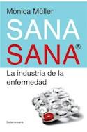 Papel SANA SANA LA INDUSTRIA DE LA ENFERMEDAD