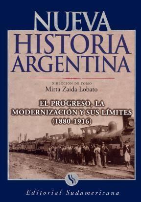 E-book El Progreso, La Modernización Y Sus Límites 1880-1916