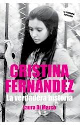 Papel CRISTINA FERNANDEZ LA VERDADERA HISTORIA