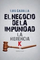 Libro El Negocio De La Impunidad