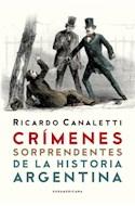 Papel CRIMENES SORPRENDENTES DE LA HISTORIA ARGENTINA (RUSTICA)