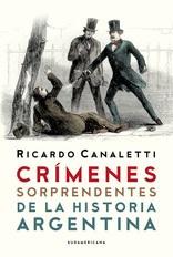 E-book Crímenes Sorprendentes De La Historia Argentina