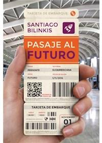 Papel Pasaje Al Futuro