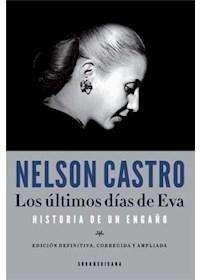 Papel Los Últimos Días De Eva, Historia De Un Engaño. Ed. Definitiva, Corregida Y Amp.