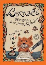 Libro Bernabe  Memorias De Un Amor Dislocado