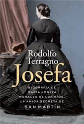 Papel Josefa La Amiga Secreta De San Martin