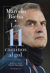 Papel Marcelo Bielsa Los 11 Caminos Al Gol