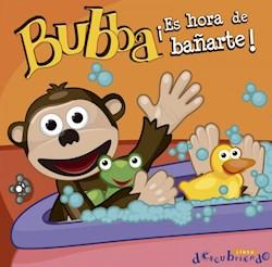 Libro Bubba, Es Hora De Bañarte!