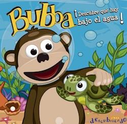 Libro Bubba Descubre Que Hay Debajo Del Agua