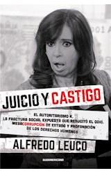 Papel JUICIO Y CASTIGO EL AUTORITARISMO K LA FRACTURA SOCIAL  EXPUESTA (RUSTICO)