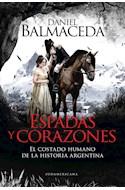 Papel ESPADAS Y CORAZONES EL COSTADO HUMANO DE LA HISTORIA ARGENTINA (RUSTICO)