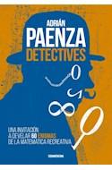 Papel DETECTIVES UNA INVITACION A DEVELAR 60 ENIGMAS DE LA MATEMATICA RECREATIVA (RUSTICO)