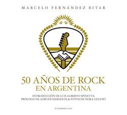 Libro 50 A/Os De Rock En Argentina