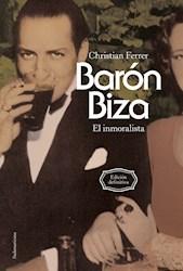 Papel Baron Biza El Inmoralista-Edicion Definitiva