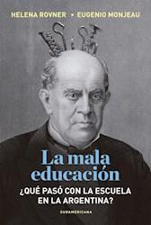 Libro La Mala Educacion