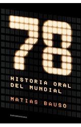 Papel 78 UN HISTORIA ORAL DEL MUNDIAL
