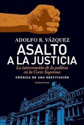 Libro Asalto A La Justicia