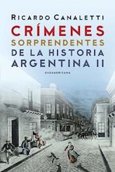 Papel Crimenes Sorprendentes De La Historia Argentina Ii
