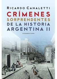 Papel Crímenes Sorprendentes De La Historia Argentina
